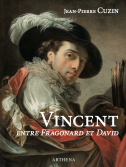 Vincent (1746-1816) entre Fragonard<br>et David